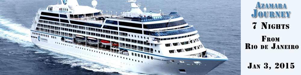 Azamara Journey 2015 - South American Cruisee - 7 Nights sailing from Rio de Janeiro
